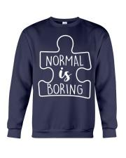 NORMAL IS BORING Crewneck Sweatshirt thumbnail