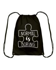 NORMAL IS BORING Drawstring Bag thumbnail