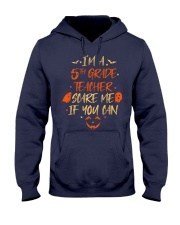 I'M A 5TH GRADE TEACHER SCARE ME IF YOU CAN Hooded Sweatshirt thumbnail