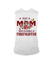 Just a Mom who raised a Firefighter Sleeveless Tee thumbnail