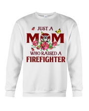 Just a Mom who raised a Firefighter Crewneck Sweatshirt thumbnail