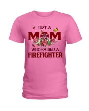 Just a Mom who raised a Firefighter Ladies T-Shirt tile