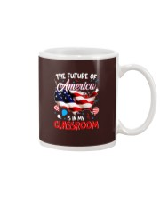 THE FUTURE AMERICA IS IN MY CLASSROOM Mug thumbnail