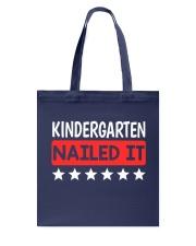 Kindergarten Nailed it Tote Bag thumbnail
