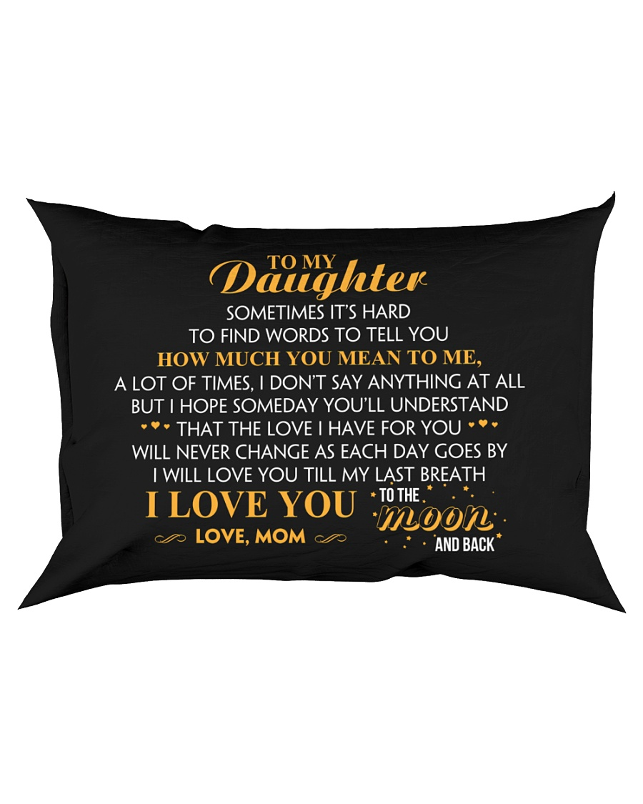 MY DAUGHTER - SOMETIMES IT'S HARD TO FIND - MOM Rectangular Pillowcase
