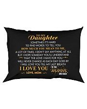 MY DAUGHTER - SOMETIMES IT'S HARD TO FIND - MOM Rectangular Pillowcase front