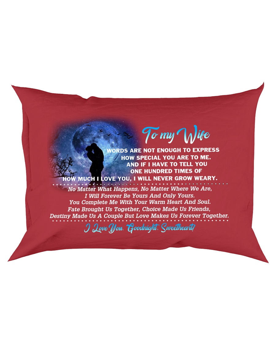 TO MY WIFE - LOVE MAKES US FOREVER TOGETHER Rectangular Pillowcase