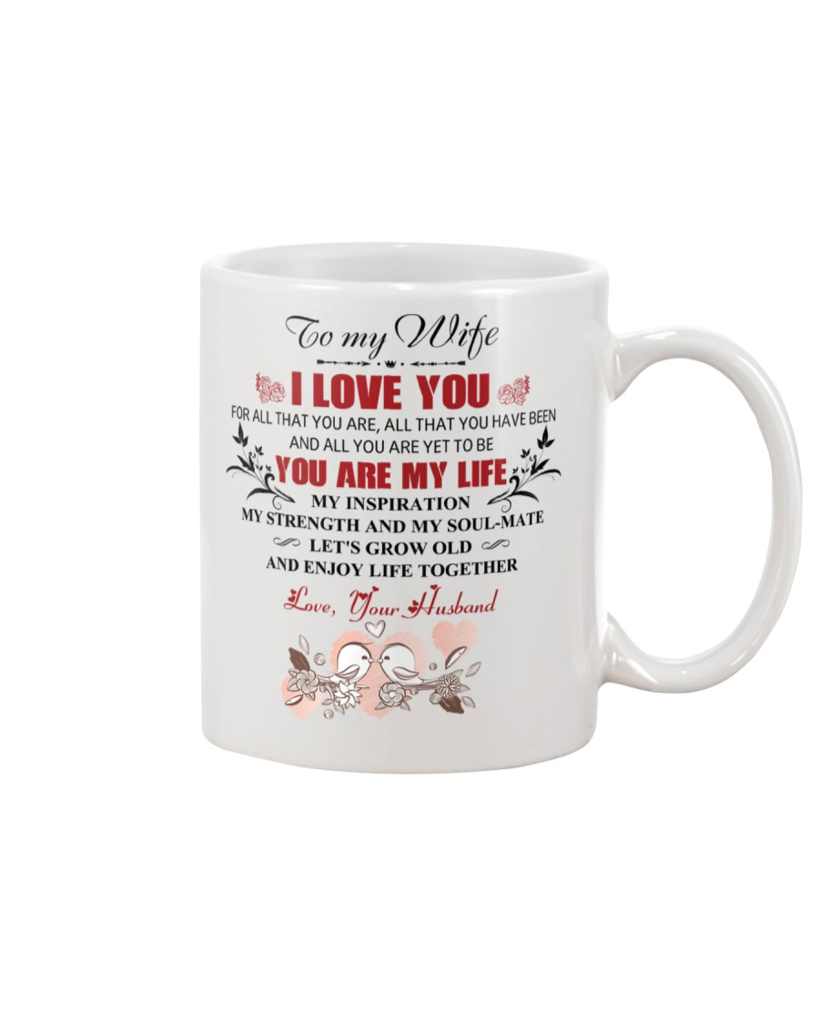 To My  WIFE - I LOVE YOU FOR ALL THAT YOU ARE Mug