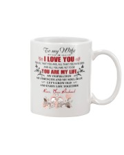 To My  WIFE - I LOVE YOU FOR ALL THAT YOU ARE Mug front