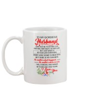 To My HUSBAND - I MAY NOT BE YOUR FIRST LOVE Mug back
