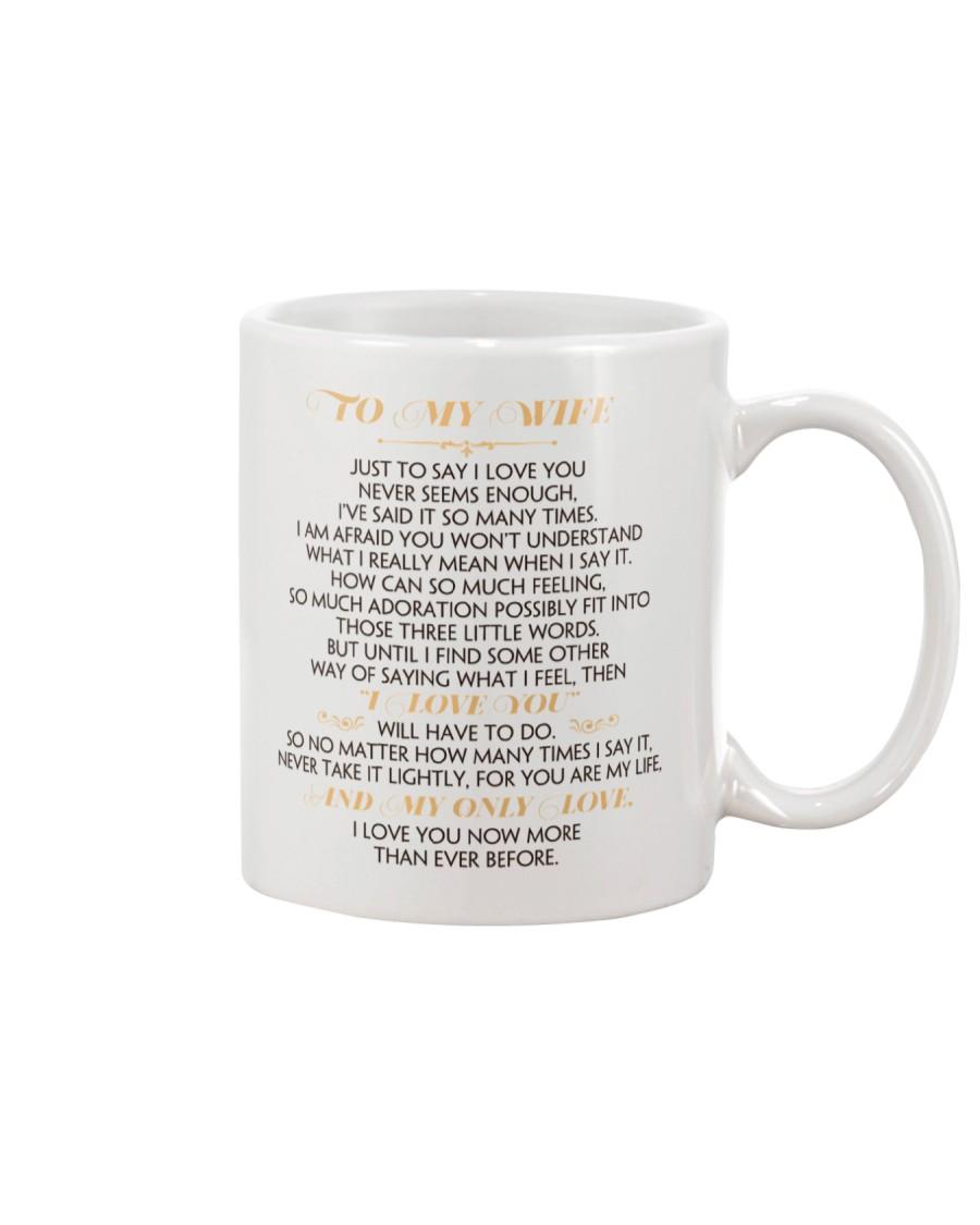 MY WIFE - JUST TO SAY I LOVE YOU Mug
