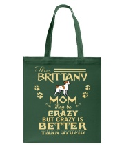 Crazy Brittany Mom Better Than Stupid Tote Bag thumbnail
