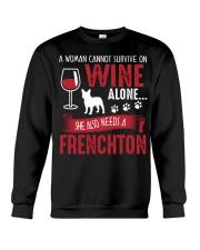 Woman Needs Wine And Frenchton Crewneck Sweatshirt thumbnail