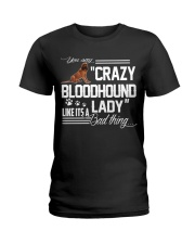 CRAZY BLOODHOUND LADY Ladies T-Shirt front