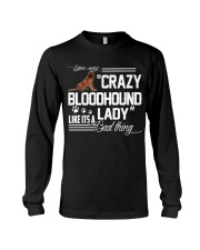 CRAZY BLOODHOUND LADY Long Sleeve Tee thumbnail