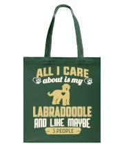 All I Care About Is My Labradoodle Tote Bag thumbnail