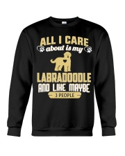 All I Care About Is My Labradoodle Crewneck Sweatshirt thumbnail