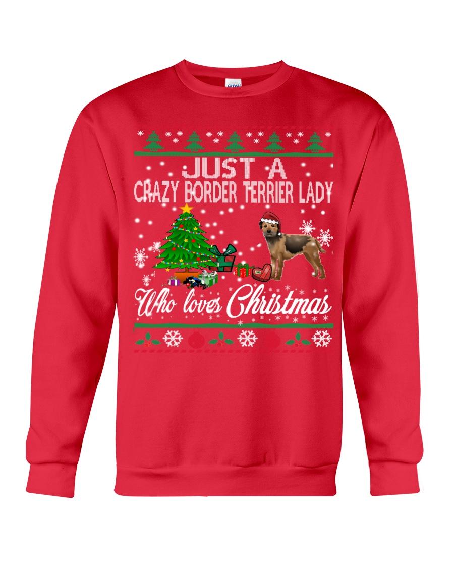 Crazy Lady Loves Border Terrier And Christmas Crewneck Sweatshirt