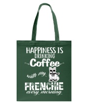 DRINK COFFEE WITH MY FRENCHIE Tote Bag thumbnail