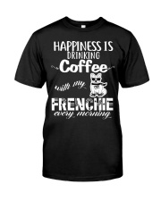 DRINK COFFEE WITH MY FRENCHIE Classic T-Shirt thumbnail