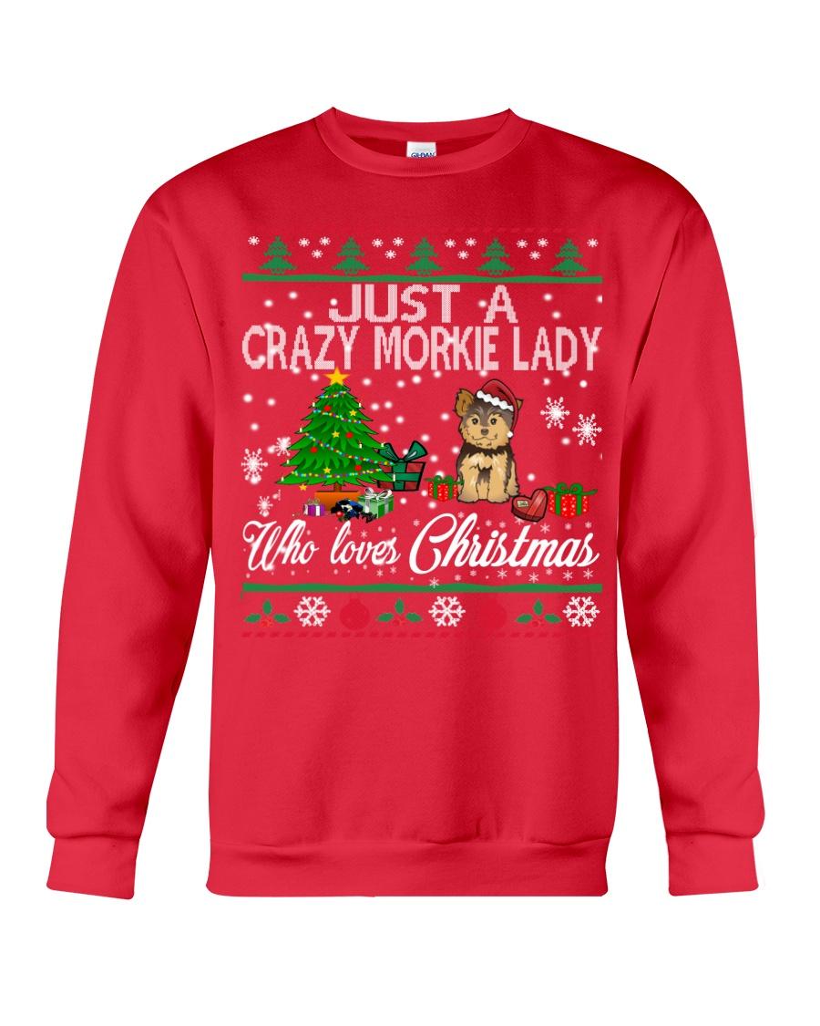 Crazy Morkie Lady Who Loves Christmas Crewneck Sweatshirt