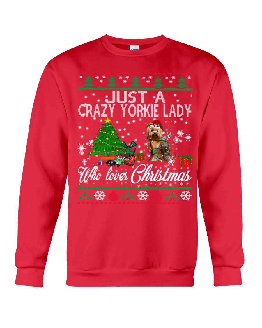 Crazy Yorkie Lady Who Loves Christmas Crewneck Sweatshirt