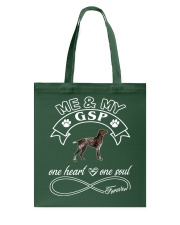 German Shorthaired Pointer GSP Is In My Heart  Tote Bag thumbnail