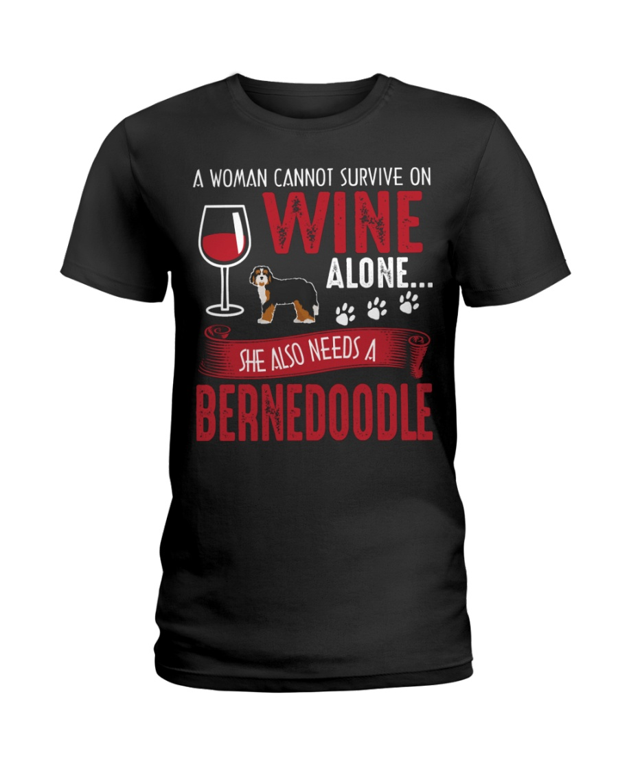 Woman Needs Wine And Bernedoodle Ladies T-Shirt