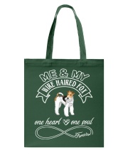 Wire Haired Fox Is In My Heart And Soul Tote Bag thumbnail
