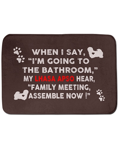 I'm Going To The Bathroom with My Lhasa Apso