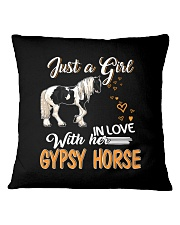 JUST A GIRL IN LOVE WITH HER GYPSY HORSE Square Pillowcase thumbnail