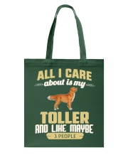 All I Care About Is My Toller Tote Bag tile