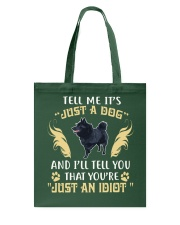 It Is Just A Schipperke Tote Bag thumbnail