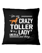 CRAZY TOLLER  LADY Square Pillowcase thumbnail