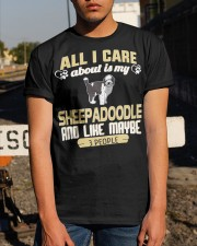 All I Care About Is My Sheepadoodle Classic T-Shirt apparel-classic-tshirt-lifestyle-29