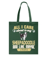 All I Care About Is My Sheepadoodle Tote Bag thumbnail