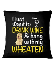 Drink Wine Soft-Coated Wheaten Terrier  Square Pillowcase thumbnail