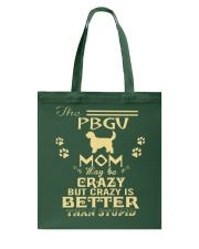 Crazy PBGV Mom Better Than Stupid Tote Bag thumbnail