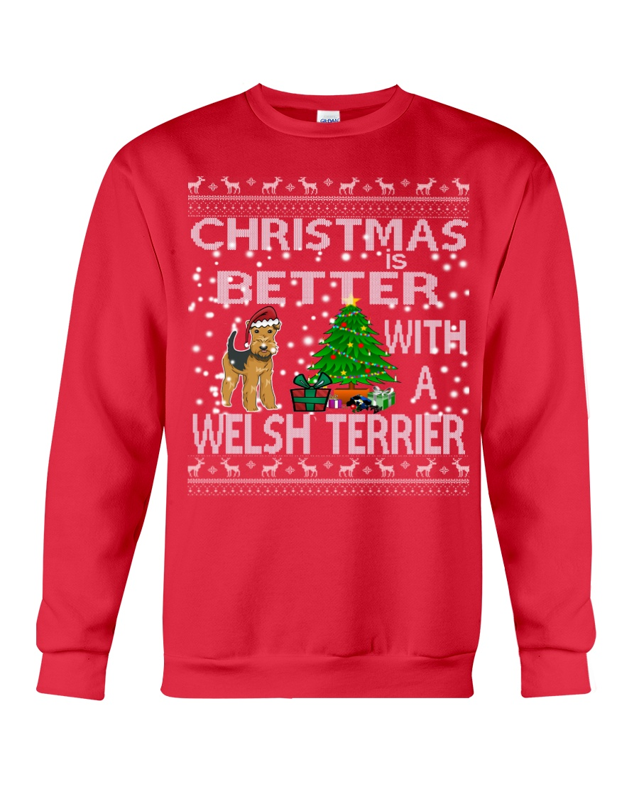 Christmas Is Better With A Welsh Terrier Crewneck Sweatshirt