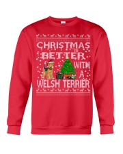 Christmas Is Better With A Welsh Terrier Crewneck Sweatshirt front