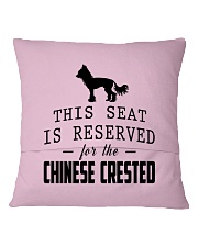 This Seat Is For Chinese Crested Square Pillowcase back