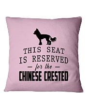 This Seat Is For Chinese Crested Square Pillowcase front