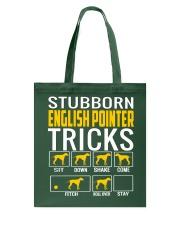 Stubborn English Pointer Tricks Tote Bag thumbnail