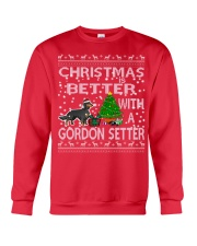 Christmas Is Better With A Gordon Setter Crewneck Sweatshirt front