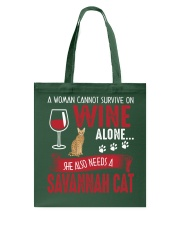 Woman Need Wine And Savannah Cat Tote Bag tile