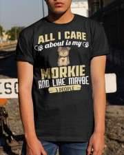 All I Care About Is My Morkie Classic T-Shirt apparel-classic-tshirt-lifestyle-29
