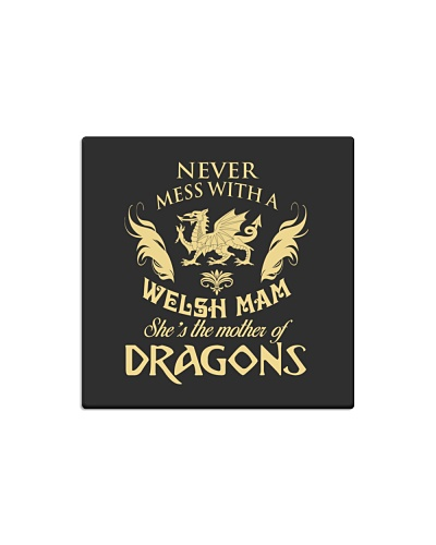 WELSH MAM IS THE MOTHER OF DRAGONS