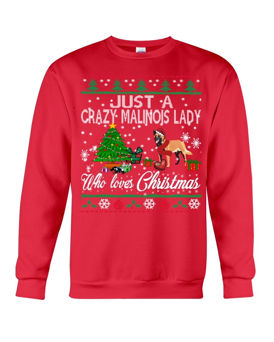 Crazy Malinois Lady Who Loves Christmas Crewneck Sweatshirt