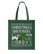 Christmas is Better with My GBGV Tote Bag thumbnail
