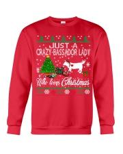 Crazy Lady Loves Bassador  And Christmas Crewneck Sweatshirt front